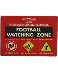 Football Watching Zone Metal Sign