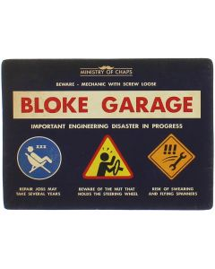 Bloke Garage Metal Sign - Ministry of Chaps